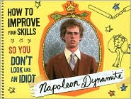 Napoleon Dynamite's Advice To Artists